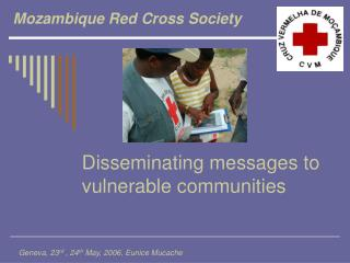 Disseminating messages to vulnerable communities
