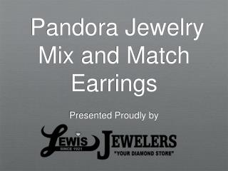 Pandora Jewelry Mix and Match