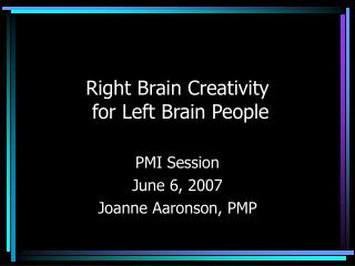 Right Brain Creativity  for Left Brain People