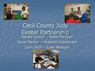 Cecil County Judy Center Partnership