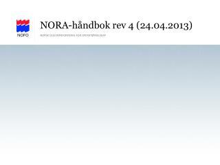NORA-håndbok rev 4 (24.04.2013)