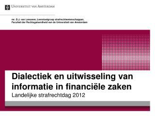 Dialectiek en uitwisseling van informatie in financiële zaken