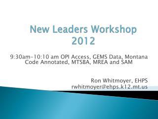 New Leaders Workshop 2012