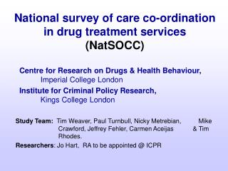 National survey of care co-ordination in drug treatment services ( NatSOCC )
