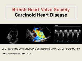 British Heart Valve Society Carcinoid Heart Disease