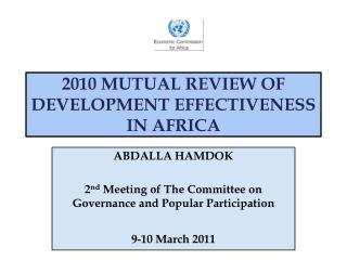 2010 MUTUAL REVIEW OF DEVELOPMENT EFFECTIVENESS IN AFRICA