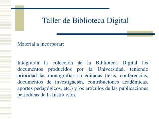 Taller de Biblioteca Digital