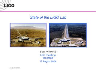 State of the LIGO Lab