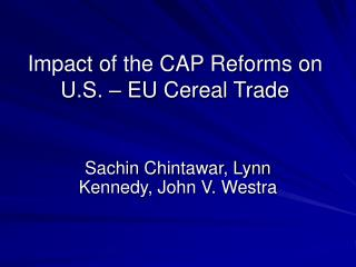 Impact of the CAP Reforms on U.S. – EU Cereal Trade
