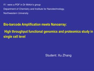 Bio-barcode Amplification meets Nanoarray:    High throughput functional genomics and proteomics study in single cell le