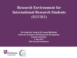 Research Environment for International Research Students  (REFIRS)