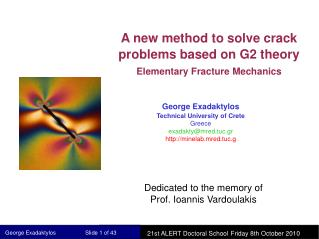 A new method to solve crack problems based on G2 theory  Elementary Fracture Mechanics