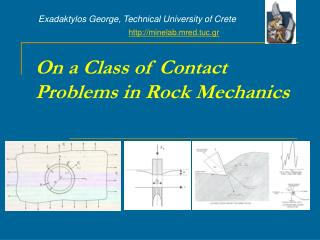 On a Class of Contact Problems in Rock Mechanics