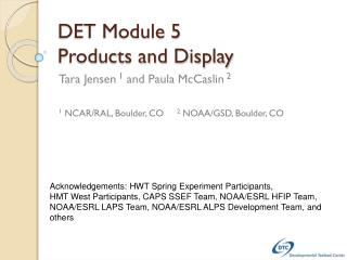DET Module 5 Products and Display