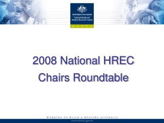 2008 National HREC Chairs Roundtable