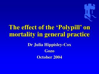 The effect of the 'Polypill' on mortality in general practice