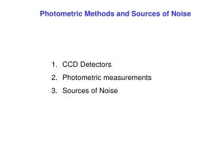 Photometric Methods and Sources of Noise
