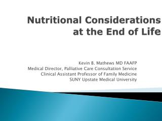 Nutritional Considerations  at  the End of L ife