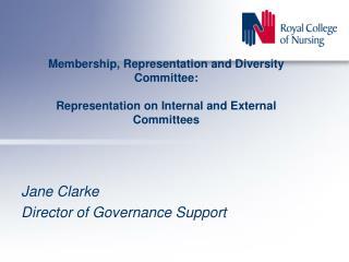 Jane Clarke Director of Governance Support