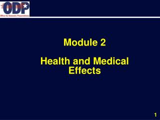 Module 2 Health and Medical  Effects