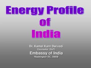 Energy Profile  of  India