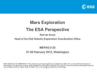 Mars Exploration The ESA Perspective Rolf de Groot