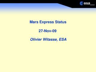 Mars Express Status 27-Nov-09