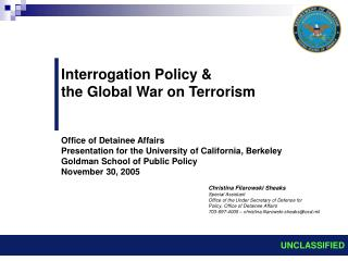 Interrogation Policy & the Global War on Terrorism Office of Detainee Affairs