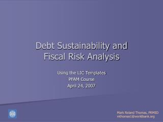 Debt Sustainability and Fiscal Risk Analysis