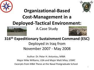 Author: Dr. Peter H. Antoniou, MIBA Major Mike Williams, USA and Major Matt Mixa, USMC