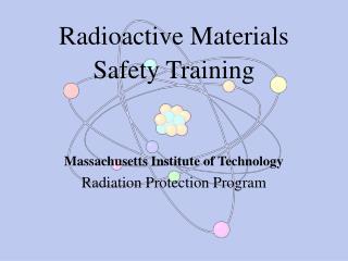 Radioactive Materials Safety Training