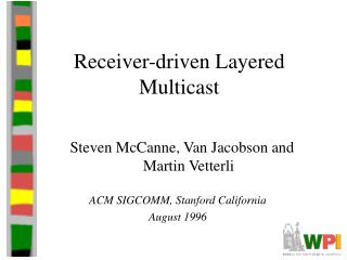 Receiver-driven Layered Multicast