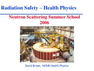 Radiation Safety – Health Physics