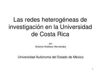 Las redes heterogéneas de investigación en la Universidad de Costa Rica