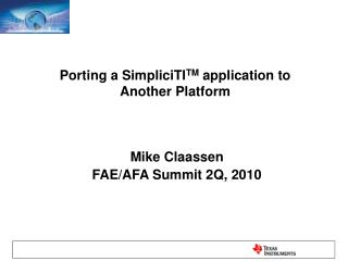 Porting a SimpliciTI TM  application to  Another Platform
