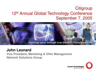 Citigroup  12 th  Annual  Global Technology Conference September 7, 2005