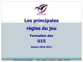 Formation des U15 Saison 2010-2011