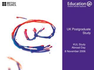 UK Postgraduate  Study