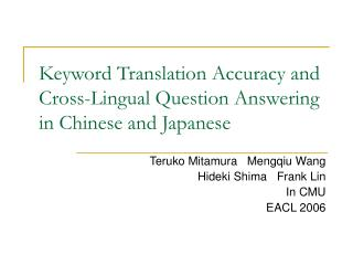 Keyword Translation Accuracy and Cross-Lingual Question Answering in Chinese and Japanese