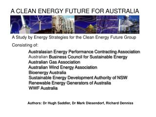 A Study by Energy Strategies for the Clean Energy Future Group Consisting of: