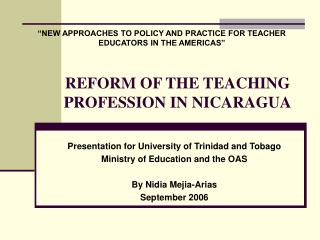 REFORM OF THE TEACHING PROFESSION IN NICARAGUA