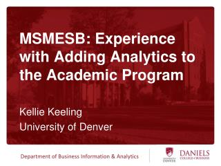 MSMESB: Experience with Adding Analytics to the Academic Program