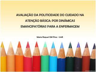 Maria Raquel GM Pires - UnB