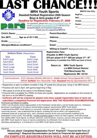 MRH Youth Sports Baseball/Softball Registration 2009 Season Boys & Girls grades K-8 th