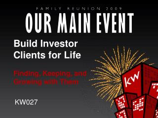 Build Investor  Clients for Life