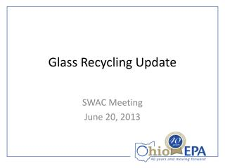 Glass Recycling Update