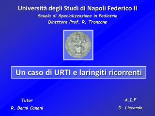 Università degli Studi di Napoli Federico II Scuola di Specializzazione in Pediatria