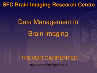 SFC Brain Imaging Research Centre