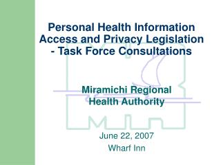 Personal Health Information Access and Privacy Legislation  - Task Force Consultations