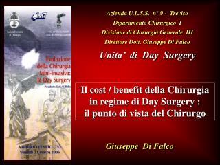 Azienda U.L.S.S.  n° 9 -  Treviso Dipartimento Chirurgico  I Divisione di Chirurgia Generale  III